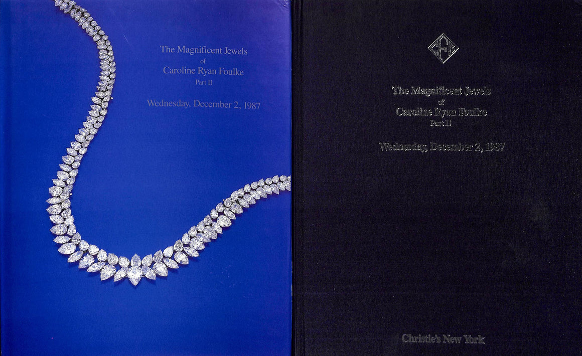 Christie's: The Magnificent Jewels of Caroline Ryan Foulke Part II - December 2, 1987