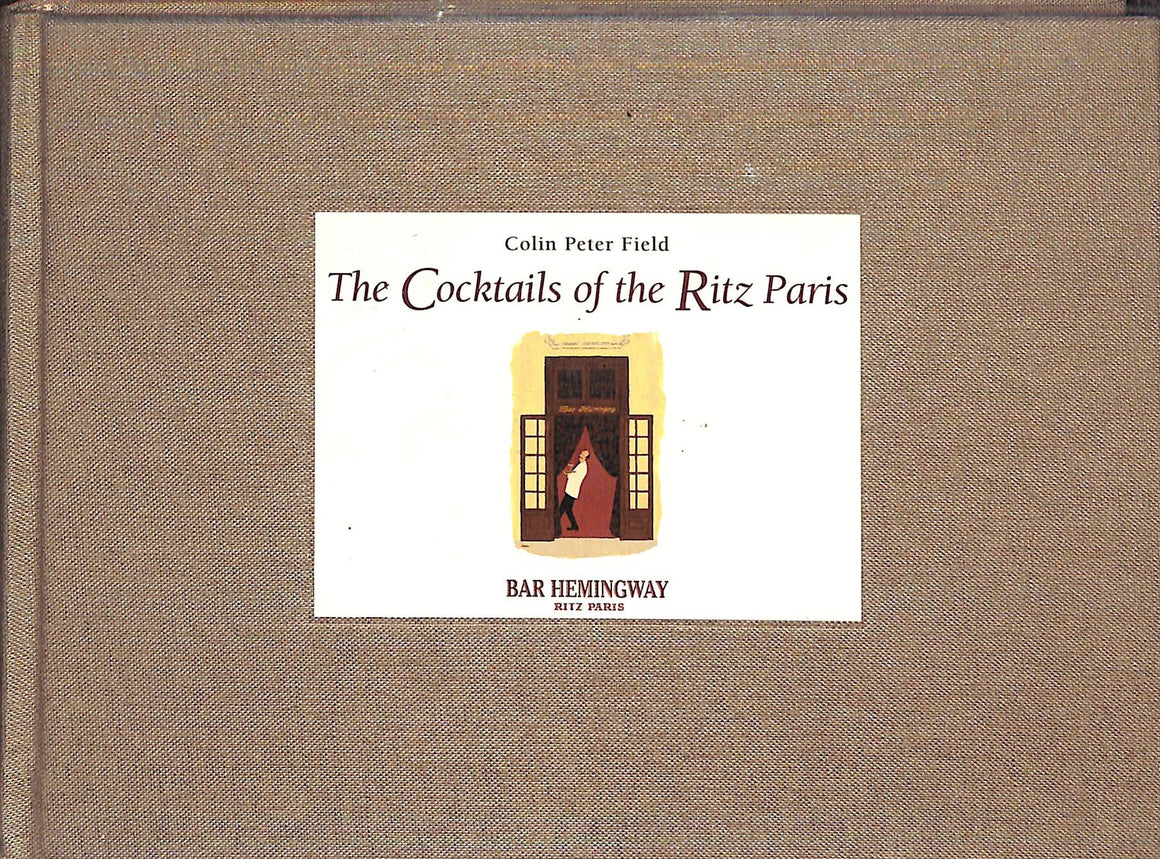 """The Cocktails of the Ritz Paris"" Colin Peter Field (SOLD)"