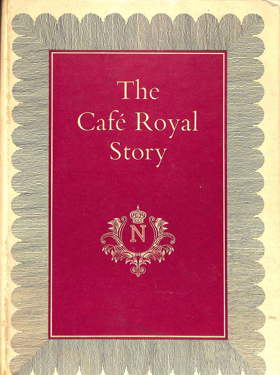 """The Cafe Royal Story A Living Legend"" Frewin, Leslie"