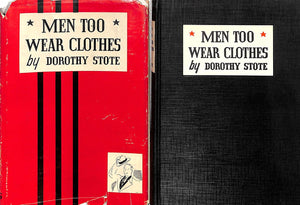 """Men Too Wear Clothes"" 1940 Stote, Dorothy"