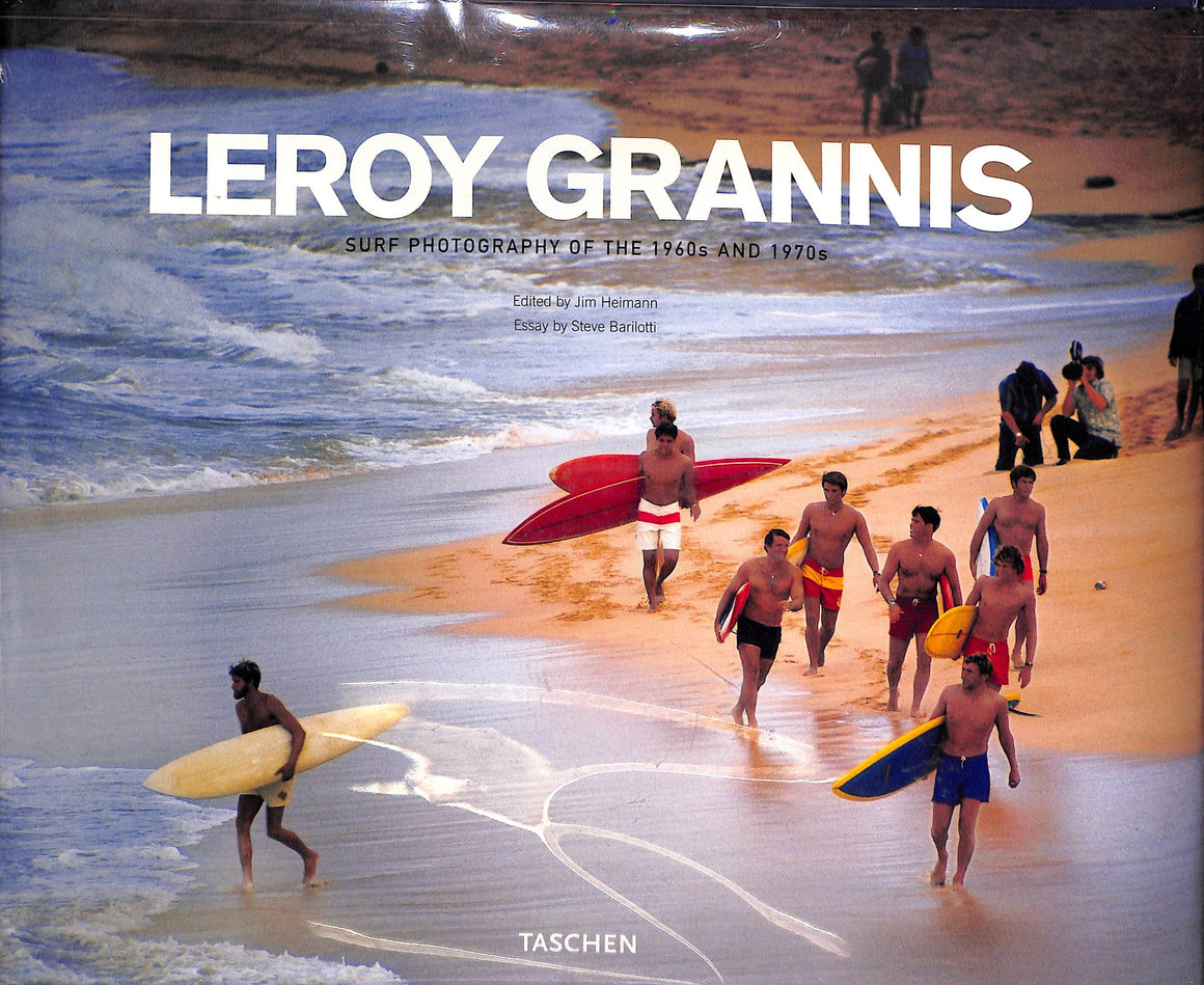 """Leroy Grannis: Surf Photography of the 1960s and 1970s"" HIMANN, Jim and BARILOTTI, Steve"