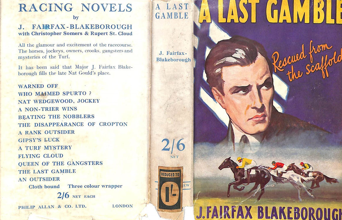 """A Last Gamble: Rescued from the Scaffold"" 1936 Fairfax-Blakeborough, J."