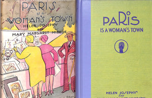 """Paris is a Woman's Town"" 1929 Josephy, Helen and McBride, Mary Margaret"