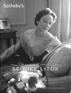 "Sotheby's: ""Property From The Estate of Brooke Astor"" 2012"