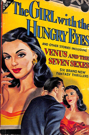 """The Girl with the Hungry Eyes"" 1949 LEIBER, Fritz Jr."
