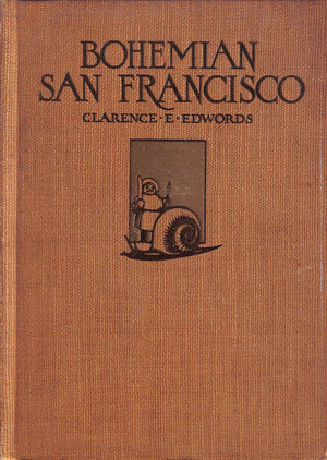 """Bohemian San Francisco"" Edwords, Clarence E."