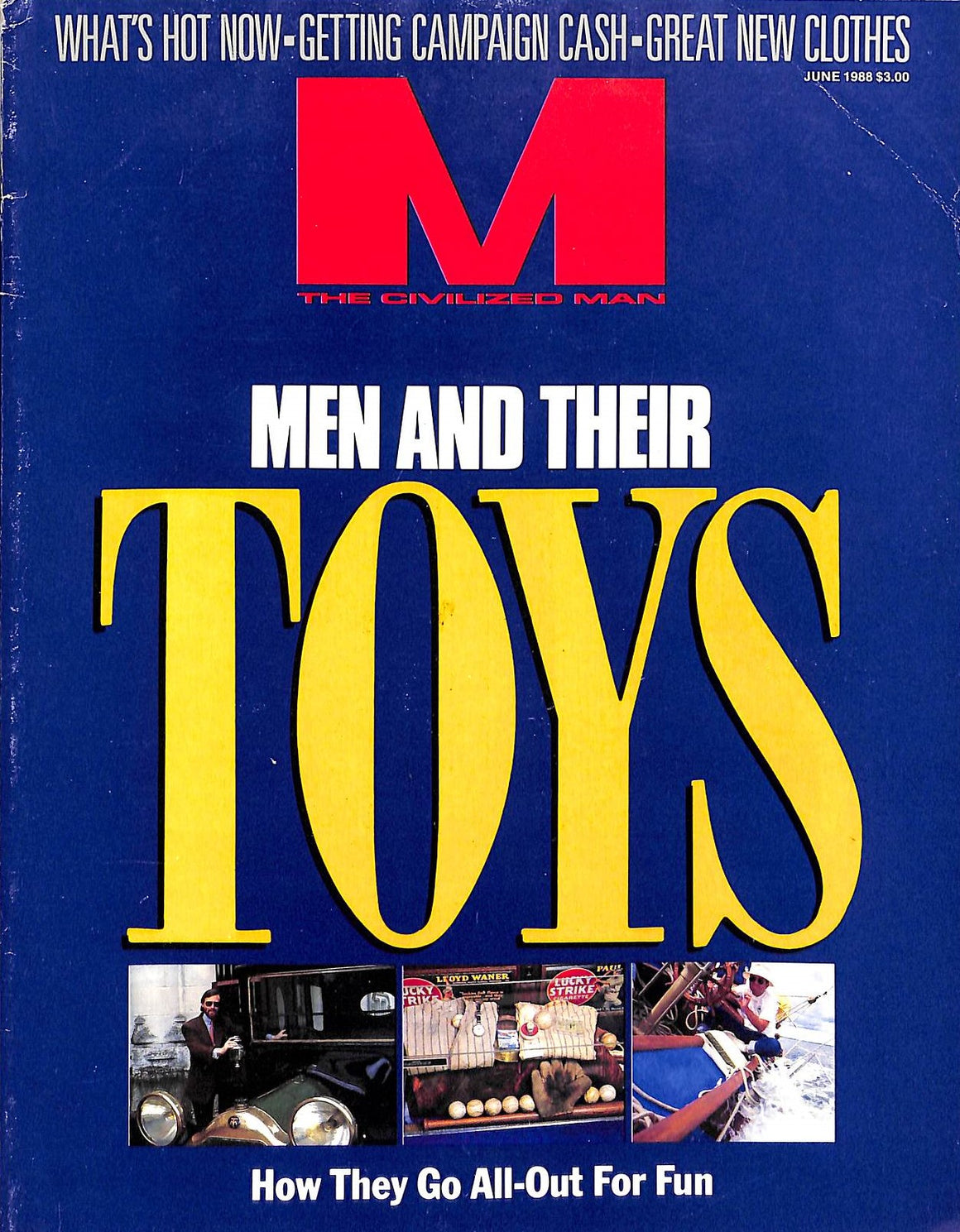 """M The Civilized Man Men and Their Toys June 1988"" (SOLD)"