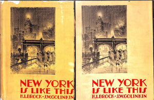 """New York Is Like This"" BROCK, H.I. and GOLINKIN, J.W."
