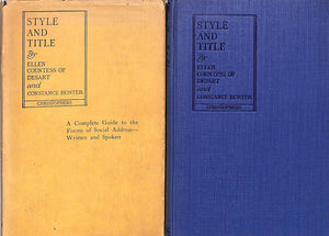 """Style and Title: A Complete Guide to Social Forms of Address"" COUNTESS OF DESART, Ellen and HOSTER, Constance"