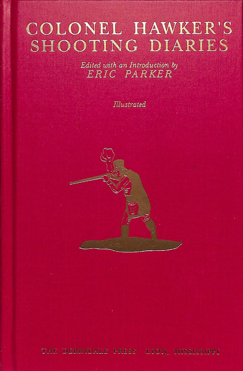 """Colonel Hawker's Shooting Diaries"" 1990 PARKER, Eric"