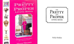 """The Pretty and Proper Living Room"" Holden, Holly"