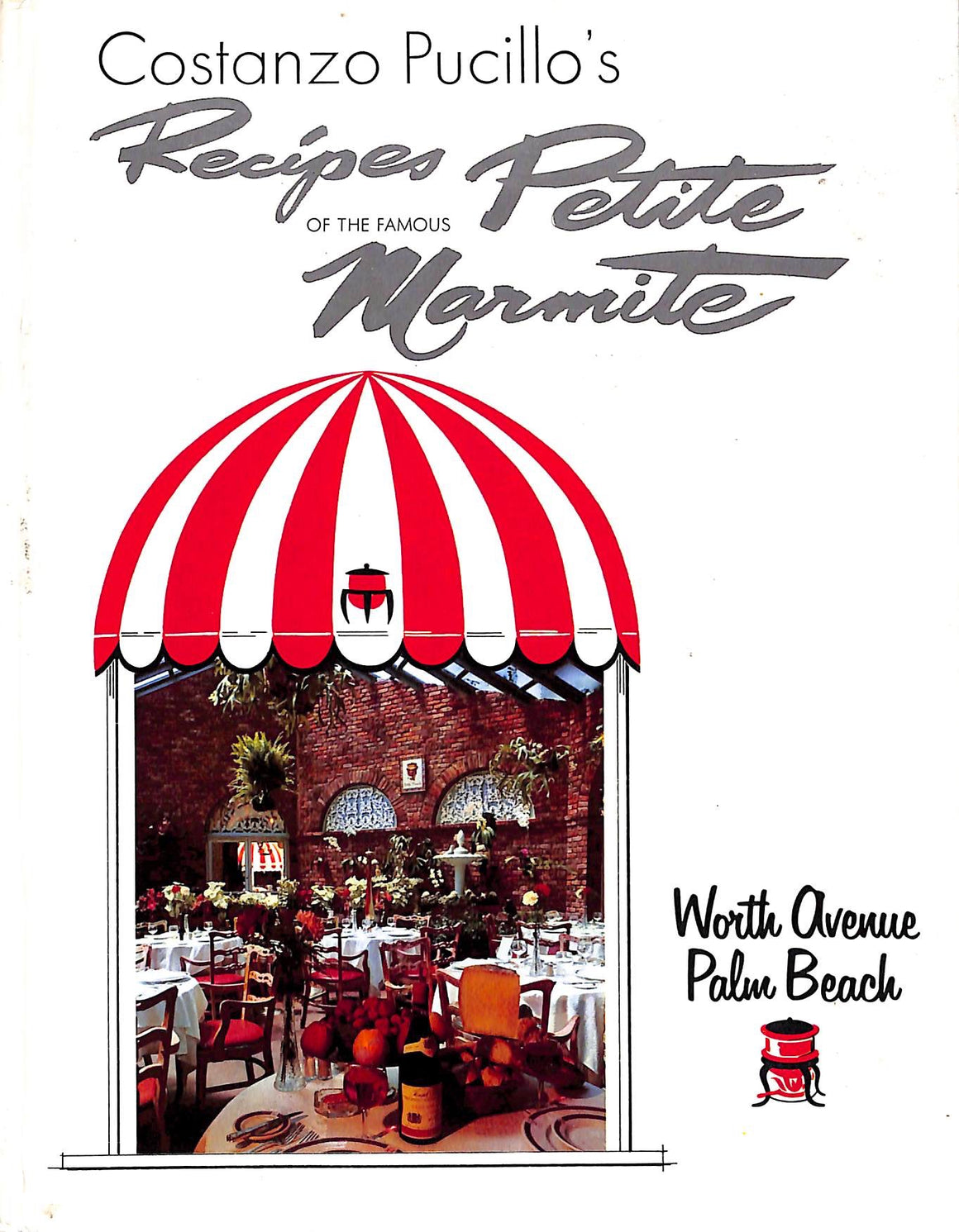 """Recipes of The Famous Petite Marmite"" Pucillo, Costanzo"