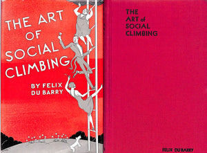 """The Art of Social Climbing"" Du Barry, Felix"