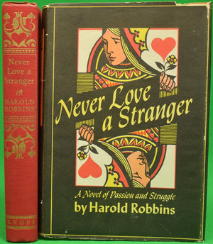 """Never Love a Stranger: A Novel of Passion and Struggle"" ROBBINS, Harold"