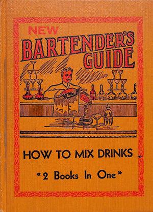 "New Bartender's Guide How To Mix Drinks ""2 Books in One"" M. Ottenheimer"