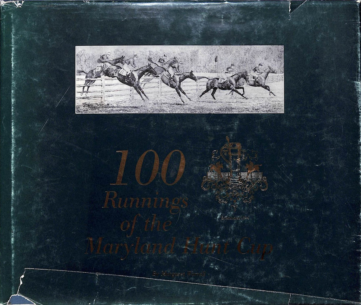 """100 Runnings of The Maryland Hunt Cup"" WORRALL, Margaret"