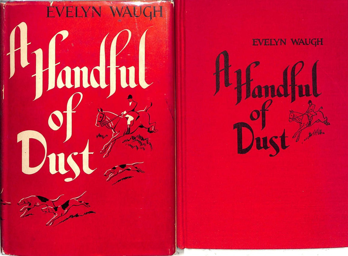 """A Handful of Dust"" 1946 WAUGH, Evelyn"