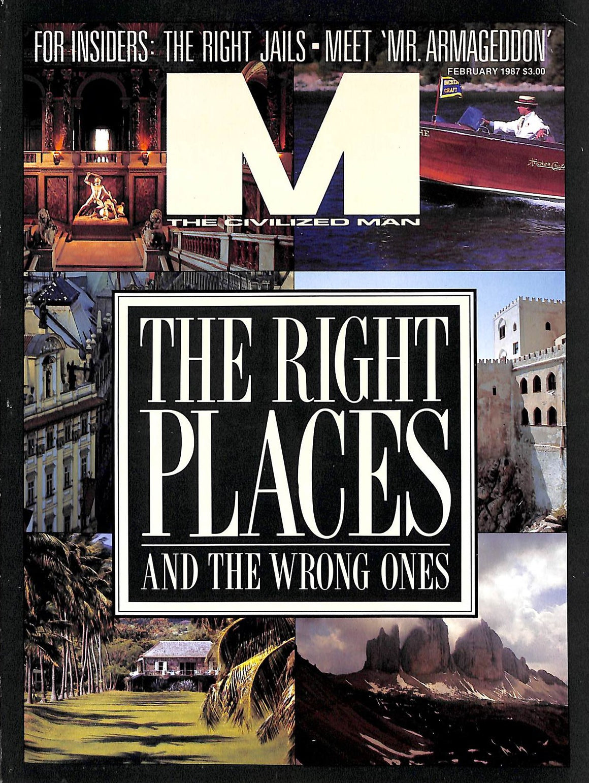 """M The Civilized Man: The Right Places February 1987"""