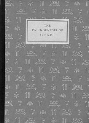 """The Palingenesis of Craps"" TINKER, Edward Larocque"