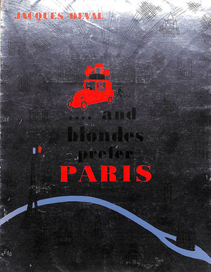 """.... and Blondes Prefer Paris"" Deval, Jacques"