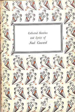"""Collected Sketches And Lyrics"" 1952 COWARD, Noël"