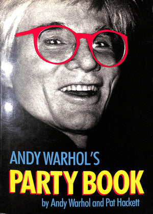 """Andy Warhol's Party Book"" WARHOL, Andy and HACKETT, Pat"
