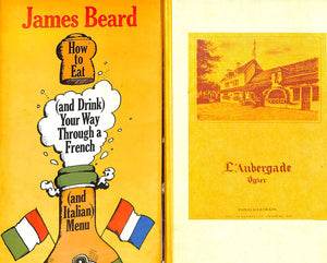 """How To Eat (and Drink) Your Way Through a French (and Italian) Menu"" (Signed!) Beard, James"