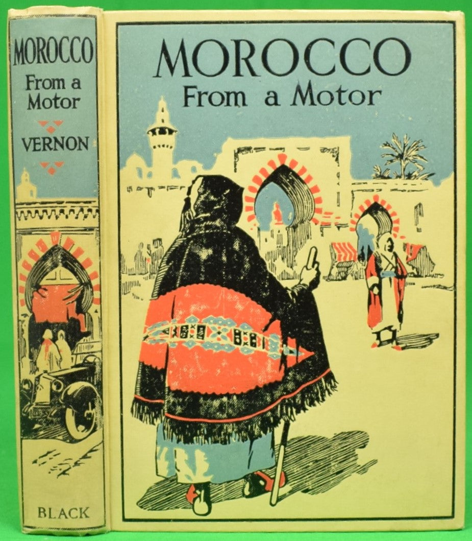 """Morocco From a Motor"" 1927 VERNON, Paul E."