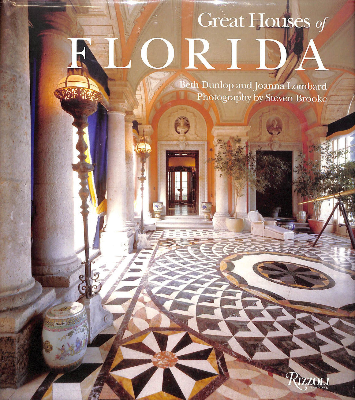 """Great Houses of Florida"" 2008 DUNLOP, Beth and LOMBARD, Joanna"