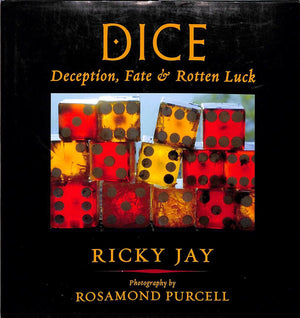 """Dice: Deception, Fate & Rotten Luck"" 2003 JAY, Ricky"