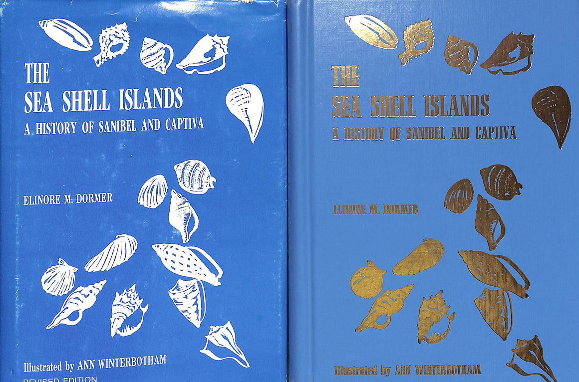 """The Sea Shell Islands: A History of Sanibel And Captiva"" Dormer, Elinore M."