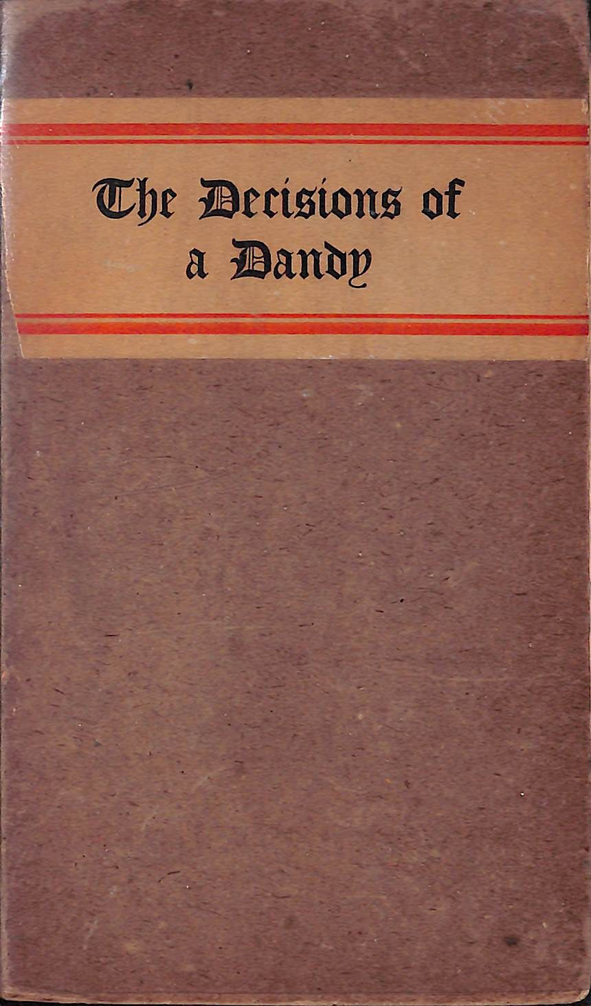 """The Decisions of a Dandy"" 1903"