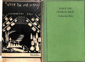 """When The Cook Is Away"" Ives, Catherine"