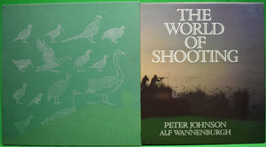 """The World of Shooting"" JOHNSON, Peter & WANNENBURGH, Alf"