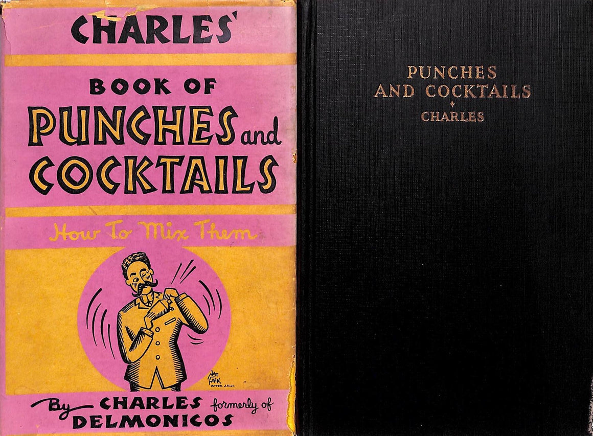 """Charles' Book of Punches and Cocktails"" Charles of Delmonicos"