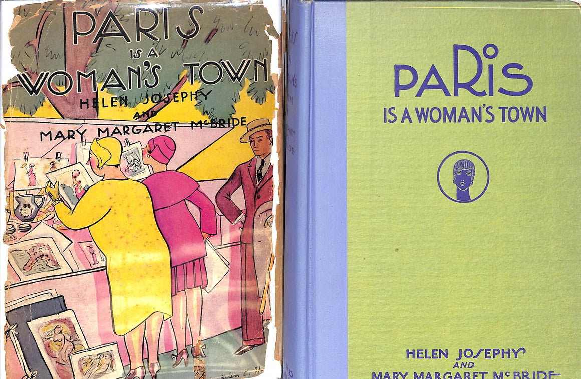 """Paris is a Woman's Town"" Josephy, Helen and McBride, Mary Margaret"