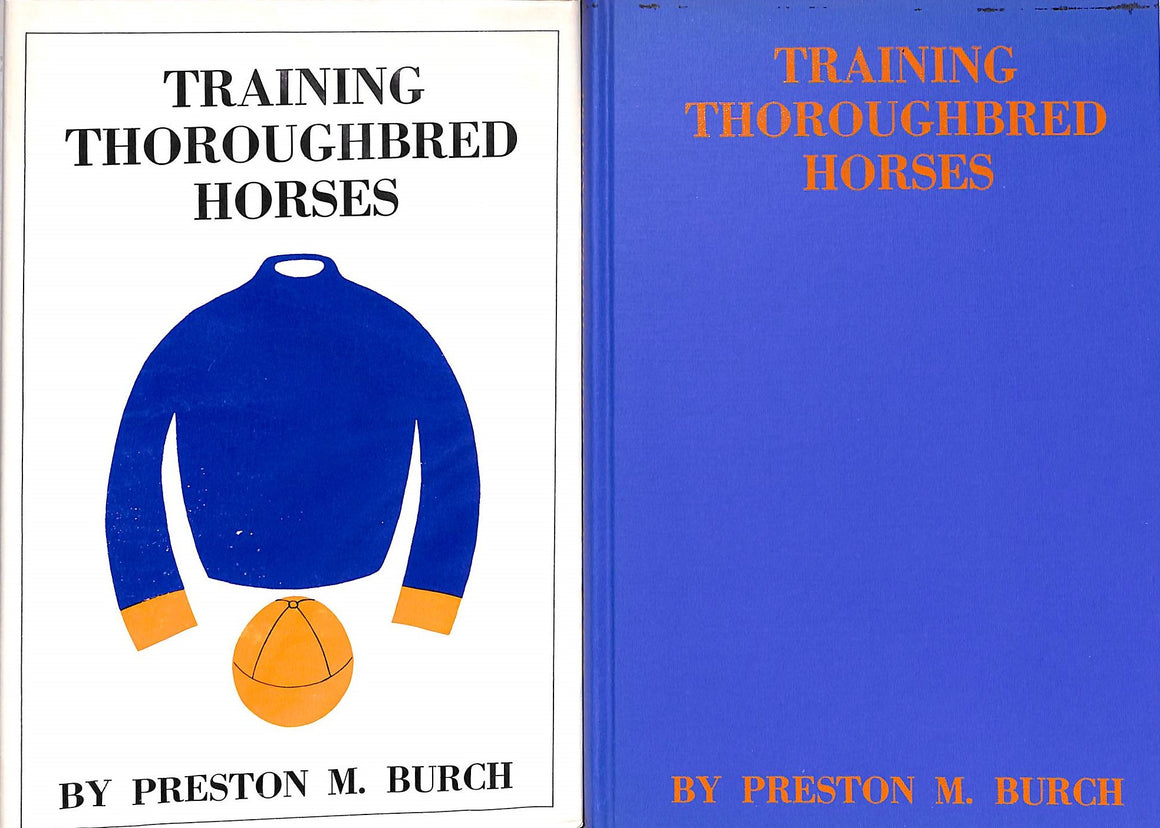 """Training Thoroughbred Horses"" BURCH, Preston M."
