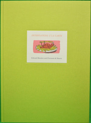 """Entertaining a la Carte"" Bawden, Edward and Fortnum & Mason"