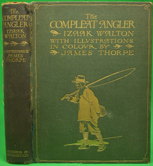 """The Compleat Angler or The Contemplative Man's Recreation"" WALTON, Isaak"