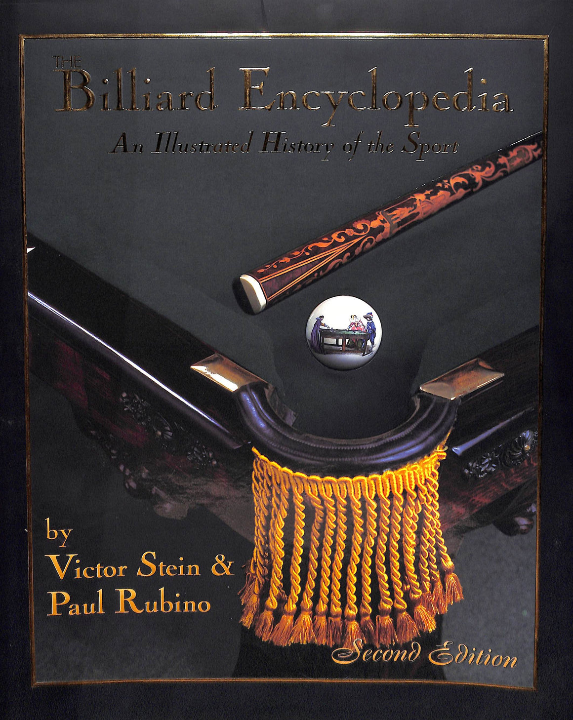 """The Billiard Encyclopedia: An Illustrated History of the Sport"" 1996 STEIN, Victor & RUBINO, Paul"