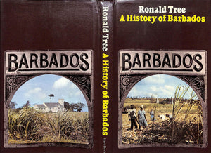"""A History of Barbados"" 1972 Tree, Ronald (Inscribed!)"
