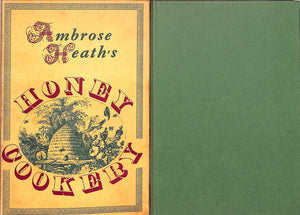 """Ambrose Heath's Honey Cookery"""
