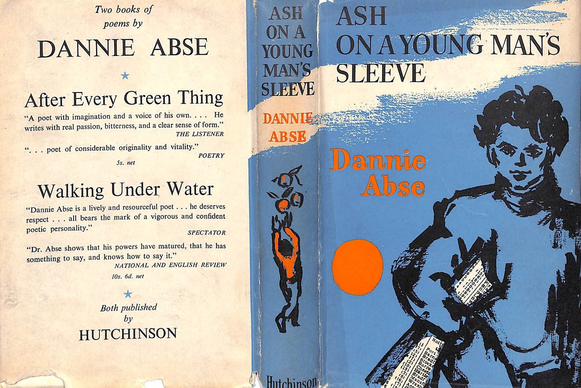 """Ash On A Young Man's Sleeve"" 1954 Abse, Dannie"