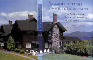"""Summer Cottages In The White Mountains"" Tolles, Jr., Bryant F."
