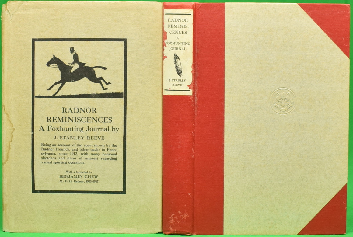 """Radnor Reminiscences: A Foxhunting Journal"" 1921 REEVE, J. Stanley"