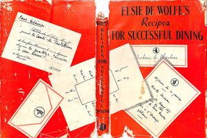 """Elsie de Wolfe's Recipes For Successful Dining"" 1935 de Wolfe, Elsie"