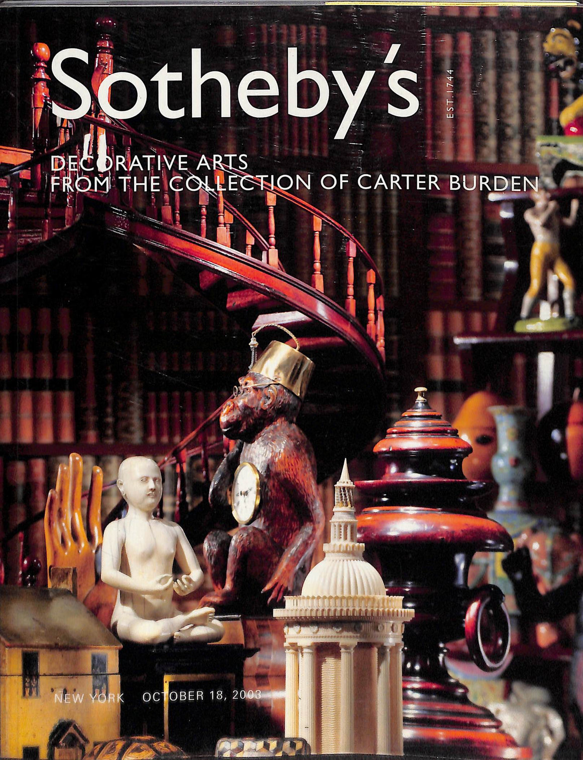 """Sotheby's Decorative Arts from the Collection of Carter Burden: October 18 2003"""