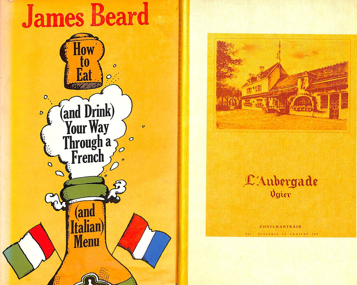 """How To Eat (And Drink) Your Way Through A French (Or Italian) Menu"" Beard, James"