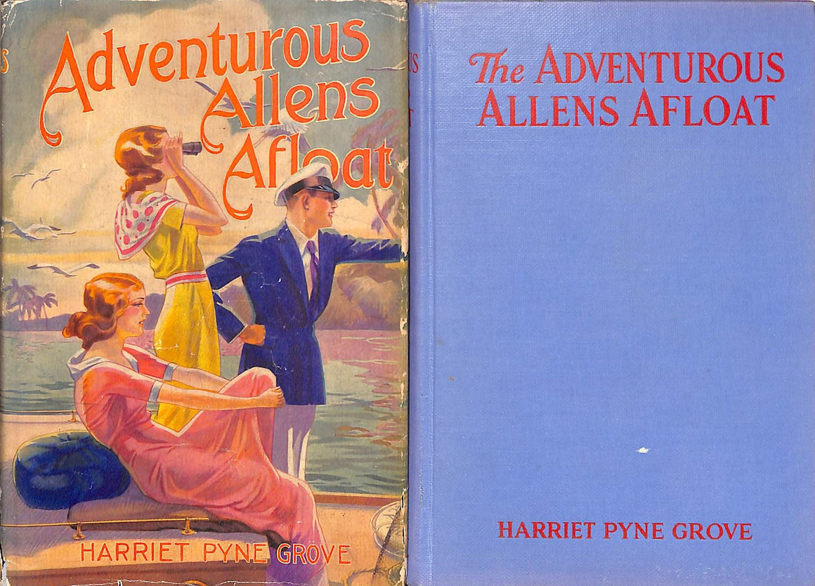 """Adventurous Allens Afloat"" GROVE, Harriet Pyne"