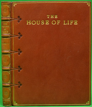 """The House of Life"" ROSSETTI, D.G."